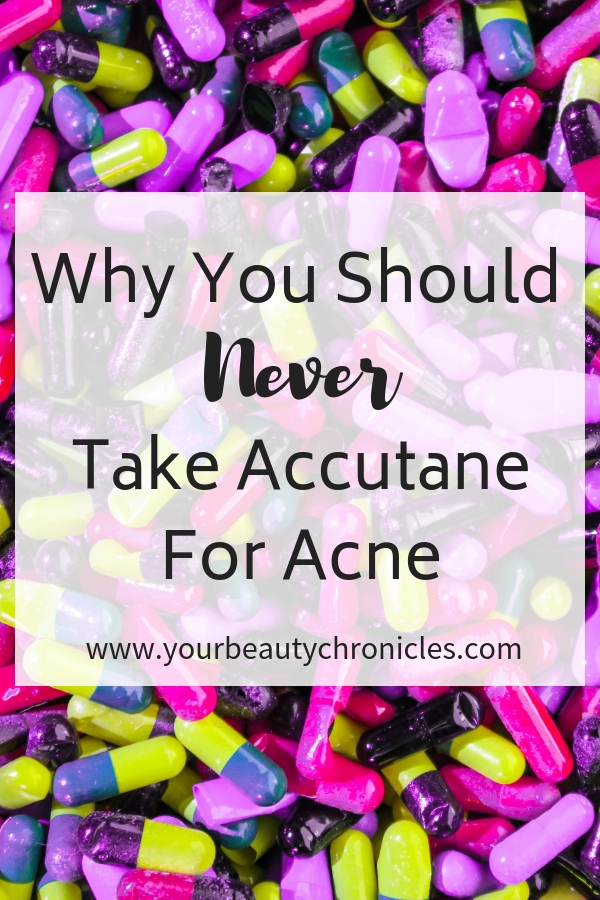Why You Should Never Take Accutane – Part I