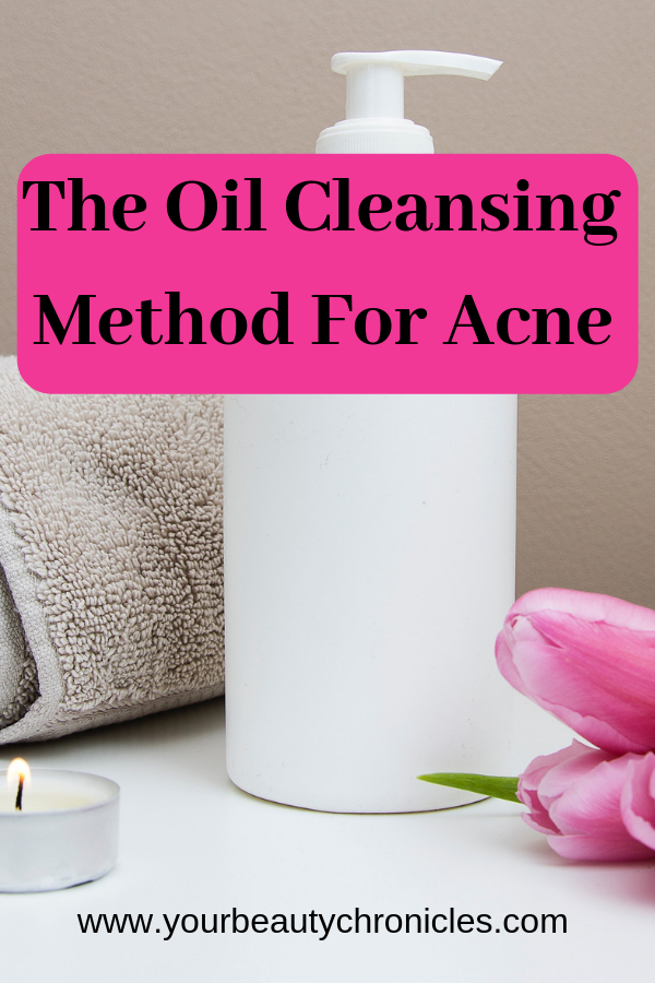 The Oil Cleansing Method For Acne